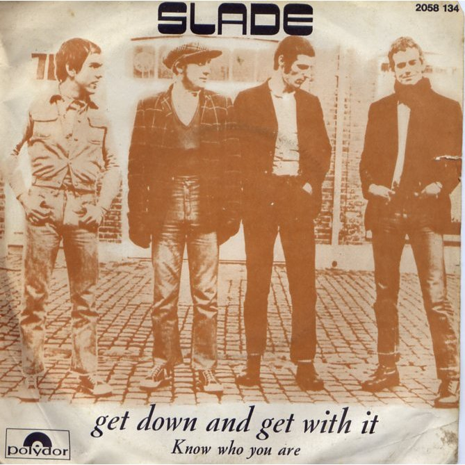 Slade Get with it