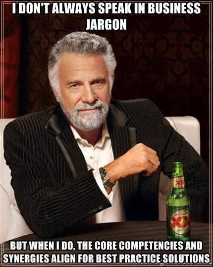 I dont always speak lingo